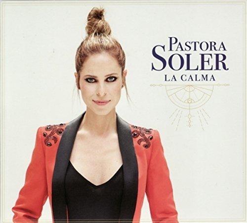 Pastora Soler - La Calma - Zortam Music