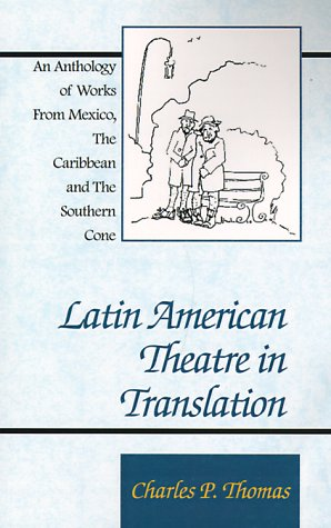 Download Latin American Theatre in Translation: An Anthology of Works from Mexico, the Caribbean and the Southern Cone ebook