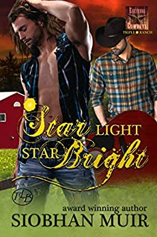 Star Light, Star Bright (Triple Star Ranch Book 2) by [Muir, Siobhan]