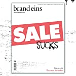 brand eins audio: Das neue Verkaufen |  brand eins