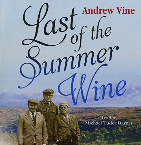 Last Of The Summer Wine by Brand: Magna Story Sound