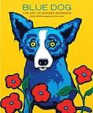 Blue Dog: The Art of George Rodrigue 2008-2009 Engagement Calendar