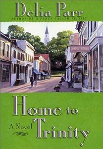 Home to Trinity: A Novel