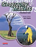 img - for Geography Matters 2 Foundation Pupil Book book / textbook / text book
