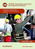 Seguridad y prevención de riesgos en el almacén. COML0309 (Spanish Edition)