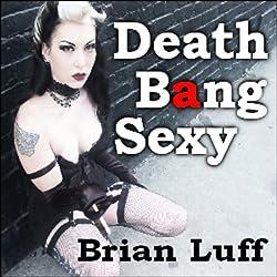 Death Bang Sexy