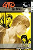 GTO: Great Teacher Onizuka, Vol. 5