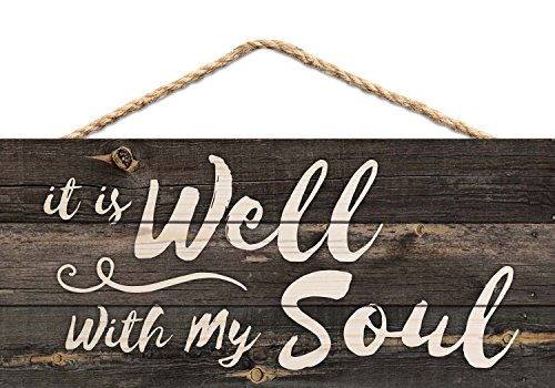 It is Well with My Soul Rustic 5 x 10 Wood Plank Design Hanging Sign