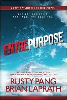 Book Entrepurpose by Rusty Pang (2016-10-08)