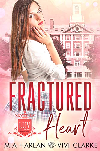 Fractured Heart (LUV Academy Book 1) (Heart Door)