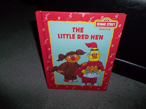 The Little Red Hen (Sesame Street Book Club)