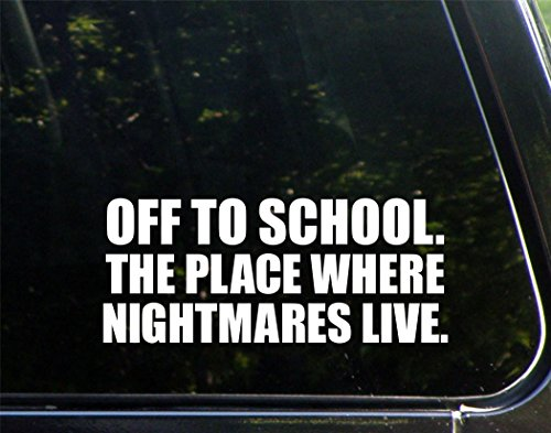Off To School. The Place Where Nightmares Live - 8 3/4