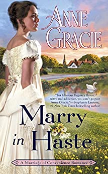 Marry in Haste (Marriage of Convenience) by [Gracie, Anne]