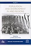 img - for Population and Environment in Arid Regions (Man and the Biosphere Series) book / textbook / text book