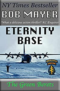 Eternity Base by Bob Mayer ebook deal