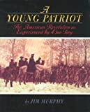 A Young Patriot, Jim Murphy, 0395900190