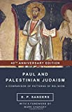 Paul and Palestinian Judaism: 40th Anniversary Edition (World Christianity and Public Religion)