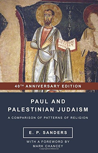 Pdf Bibles Paul and Palestinian Judaism: 40th Anniversary Edition