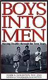 Boys into Men, Mark A. Goldstein and Myrna Chandler Goldstein, 0313309663