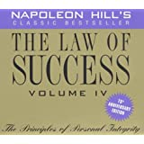 The Law of Success, Vol. 4: The Principles of Personal Integrity, 75th Anniversary Edition