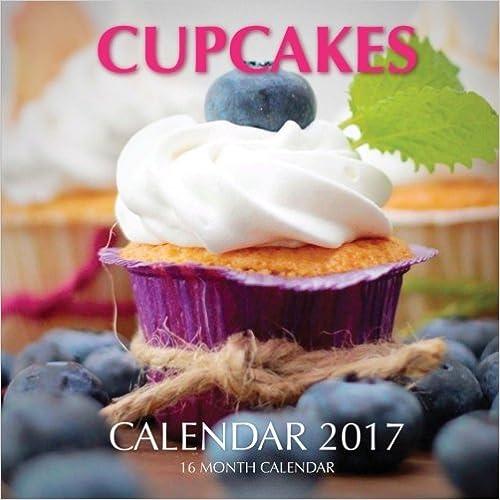 Cupcakes Calendar 2017 16 Month Calendar