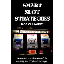 Smart Slot Strategies