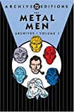 img - for The Metal Men Archives, Vol. 1 (DC Archive Editions) book / textbook / text book