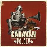 Caravan Palace
