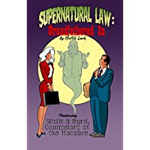 Supernatural Law: Grandfathered in
