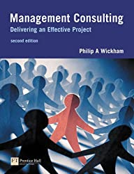 Management Consulting: A Practical Guide for Business Students