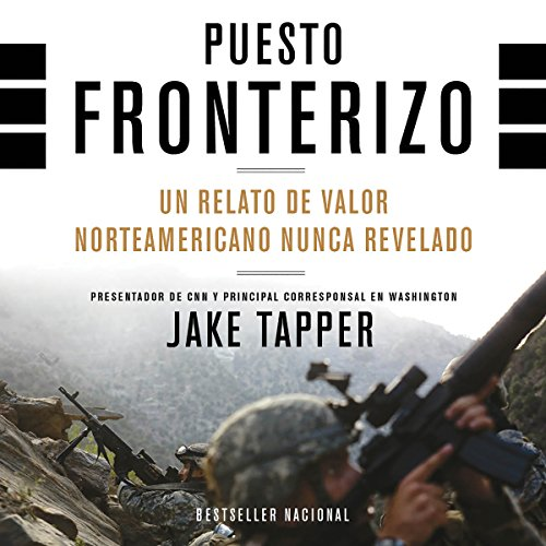 Book cover from Puesto Fronterizo [Border Post] by Jake Tapper