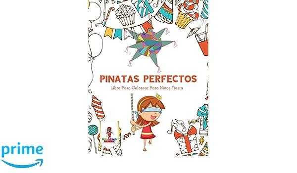 Pinatas Perfectos Libro Para Colorear Para Niños Fiesta