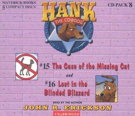 Hank the Cowdog CD Pack #8: The Case of the Missing Cat/Lost in the Blinded Blizzard (Hank the Cowdog Audio Packs)