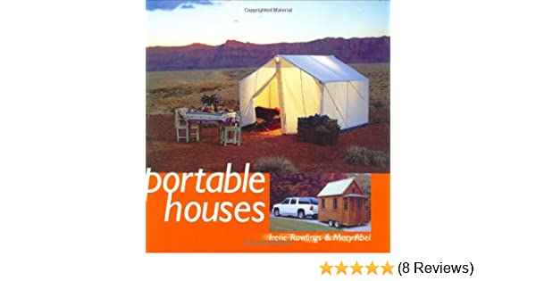 Superior Portable Houses: Irene Rawlings, Mary Abel: 0082552034733: Amazon.com: Books