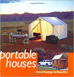 Attractive Portable Houses: Irene Rawlings, Mary Abel: 0082552034733: Amazon.com: Books