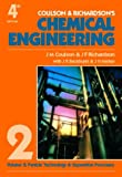 Chemical Engineering Volume 2, Fourth Edition: Particle Technology & Separation Processes (Coulson & Richardson's Classic Series)