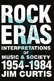 Rock Eras, Jim Curtis, 0879723696