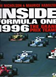 Inside Formula One 1996 : The Grand Prix Teams, Nicholson, Jon, 0760303649