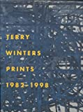 Terry Winters Prints, 1982-1998, Nancy Sojka, 0895581515