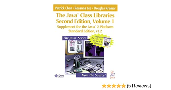 The Java(TM) Class Libraries: Supplement for the Java(TM) 2