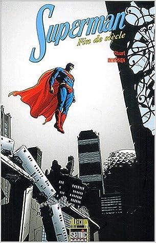 En ligne téléchargement Superman : Fin de siècle epub, pdf