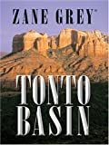Tonto Basin, Zane Grey, 0786253061