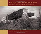 Building the Pauson House, Allan Wright Green, 0764958887