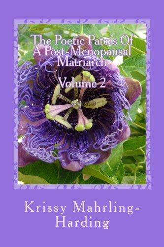 The Poetic PatoisOf APost-Menopausal Matriarch: Volume 2 pdf epub