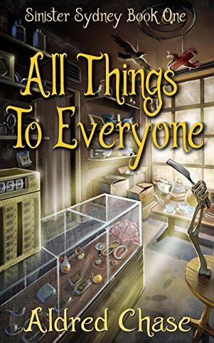 All Things To Everyone (Sinister Sydney Book - Magic Pocus Hocus Wand