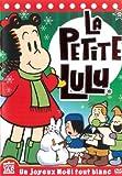 La Petite Lulu ( Un Joyeaux Noel Tout Blanc by *