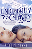Undeniably Chosen: A Significance Novel - Book 6 (Significance Series) (English Edition)