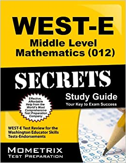 Book West-E Middle Level Mathematics (012) Secrets Study Guide: West-E Test Review for the Washington Educator Skills Tests-Endorsements