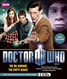 Doctor Who: The Nu-Humans and The Empty House: Two Audio-Exclusive Adventures Featuring the 11th Doctor