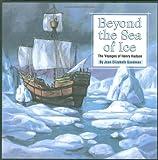 Beyond the Sea of Ice, Joan Elizabeth Goodman, 0965049388